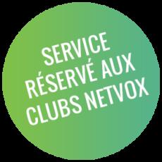 Service réservé aux Clubs NetVox